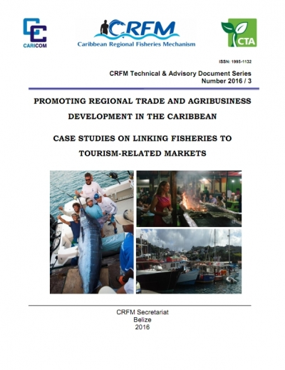 Promoting Regional Trade and Agribusiness Development in the Caribbean: Case Studies on Linking Fisheries to Tourism-Related Markets